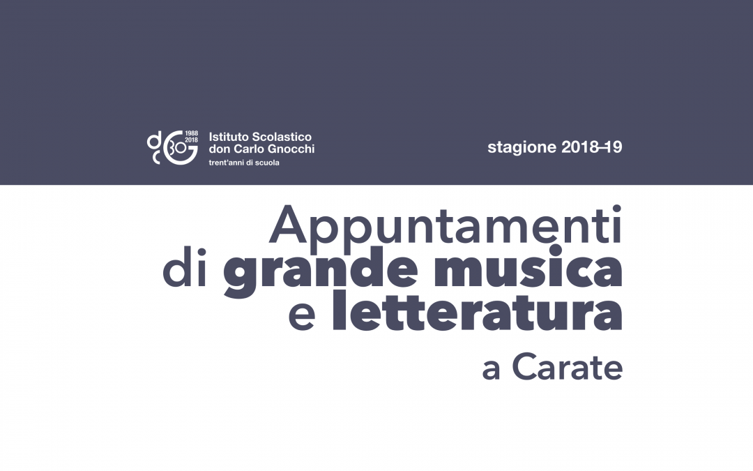 Appuntamenti di grande musica e letteratura a carate/ 2018