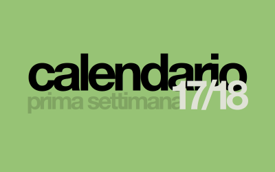 CALENDARIO / prima settimana 2017/2018