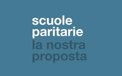 scuole paritarie: la nostra proposta