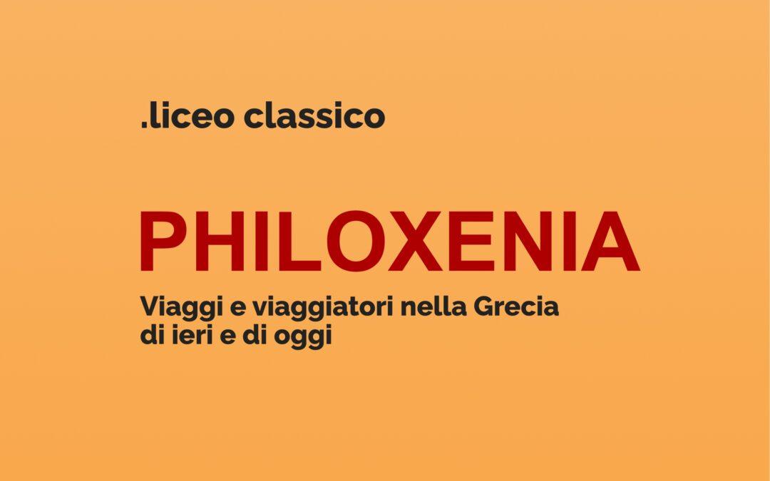 Philoxenia. Viaggi e viaggiatori nella Grecia di ieri e di oggi