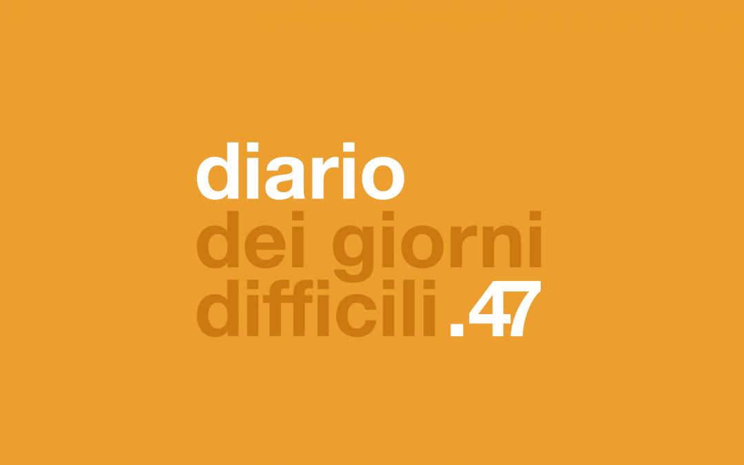 diario dei giorni difficili .47