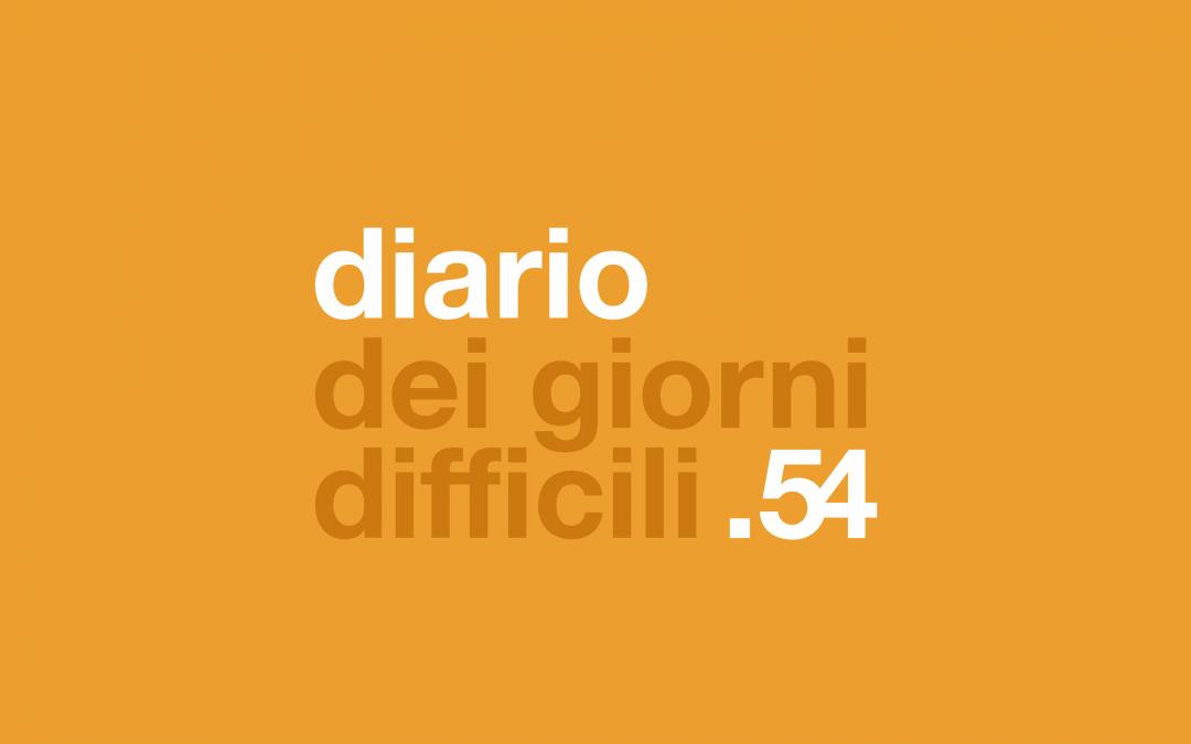 diario dei giorni difficili .54