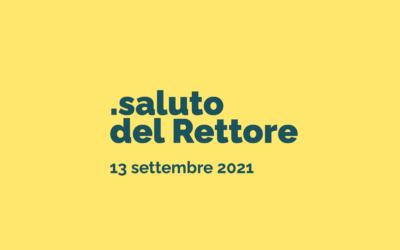 Saluto del Rettore/ 13 settembre 2021